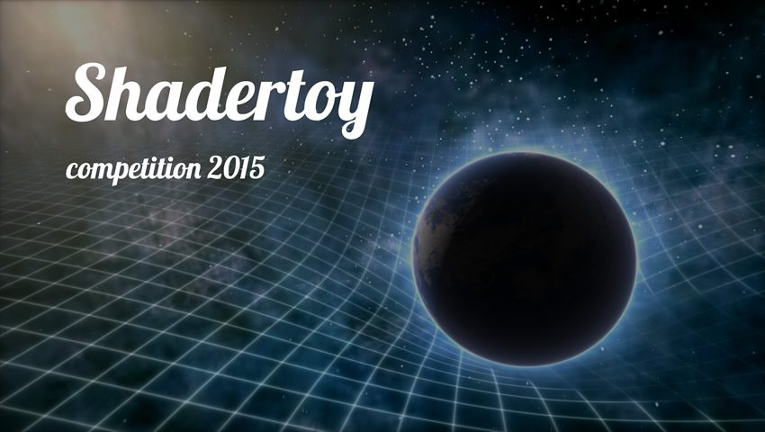 Shadertoy Competition at SIGGRAPH 2015