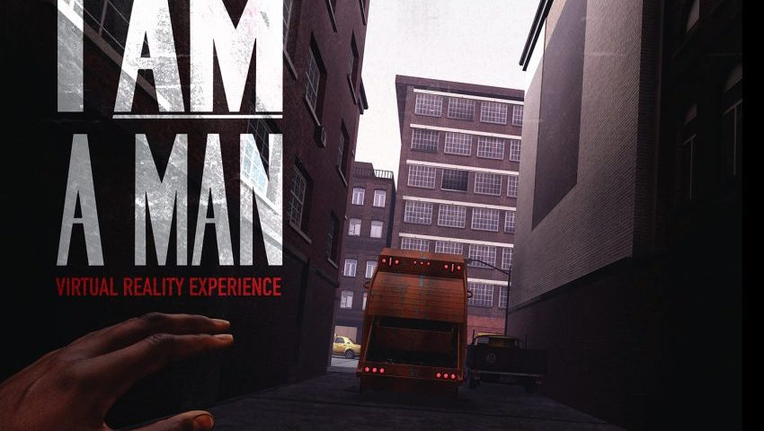 The Man Behind 'I Am A Man,' a VR Experience That Chronicles the Fight for Civil Rights